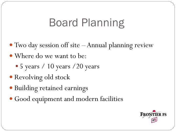 Board Planning