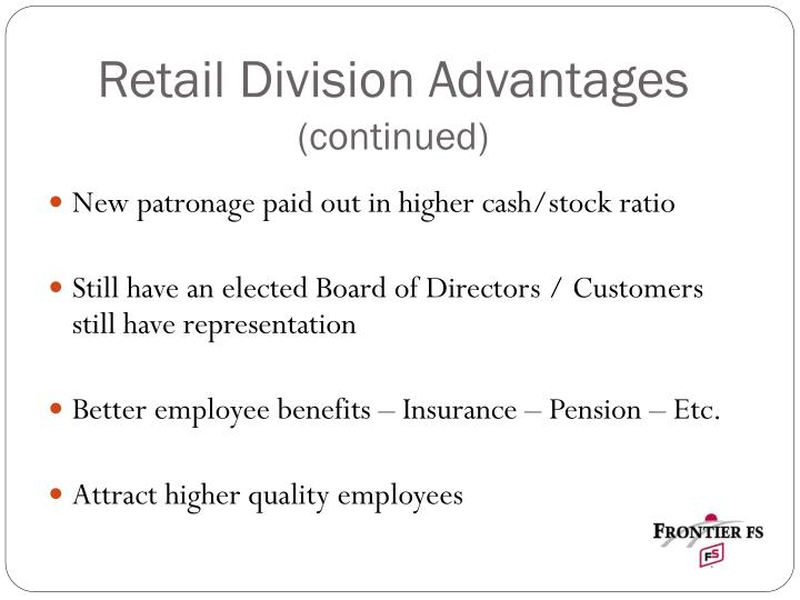 Retail Division Advantages