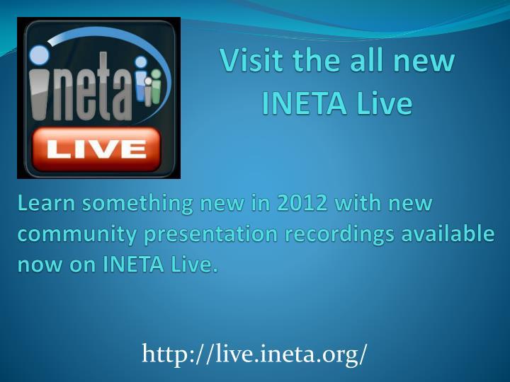 Visit the all new INETA Live