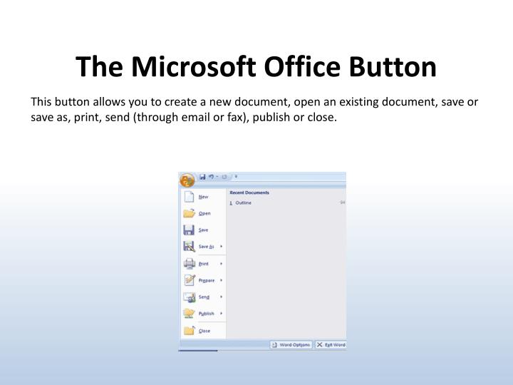 The Microsoft Office Button
