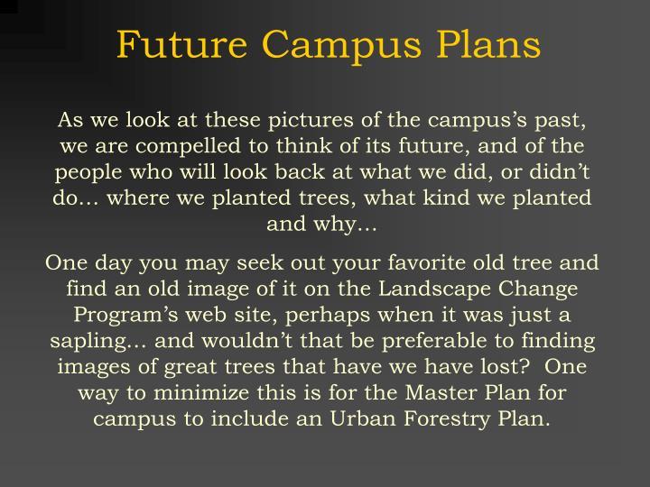 Future Campus Plans