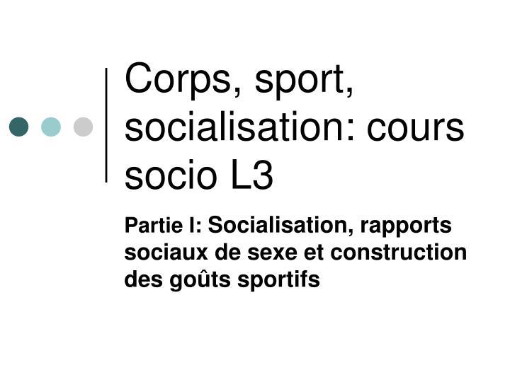 Corps, sport, socialisation: cours socio L3