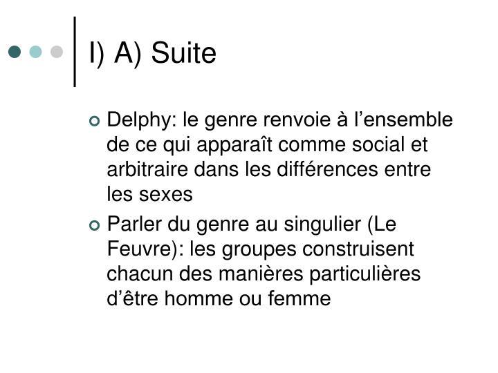I) A) Suite