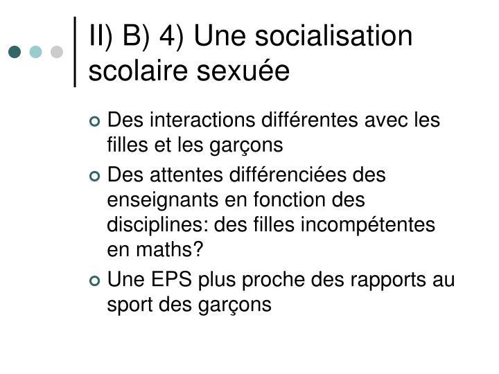 II) B) 4) Une socialisation scolaire sexuée