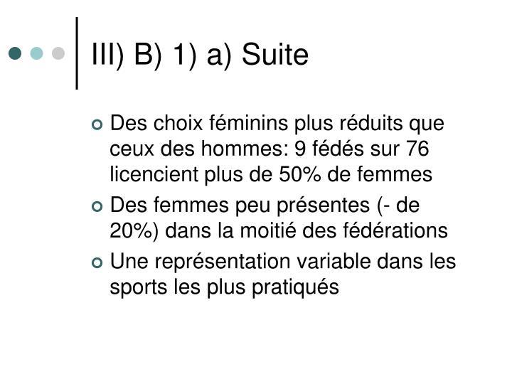 III) B) 1) a) Suite