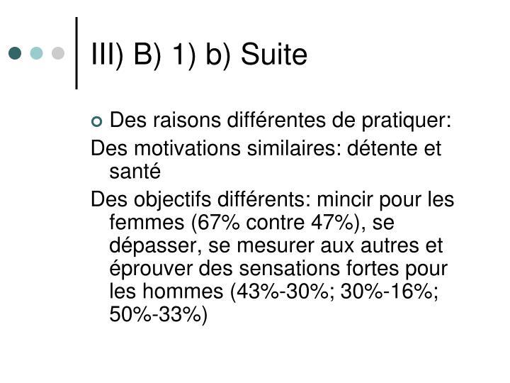 III) B) 1) b) Suite