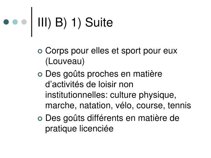 III) B) 1) Suite
