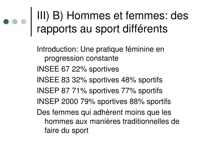 III) B) Hommes et femmes: des rapports au sport différents