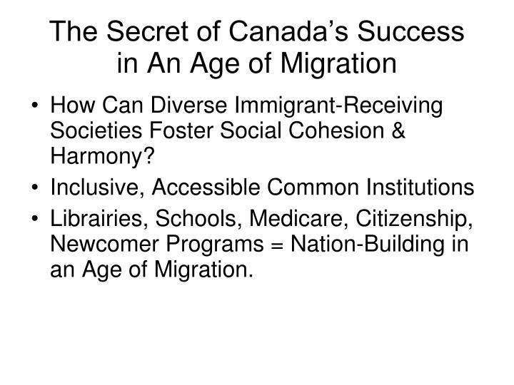 The Secret of Canada's Success