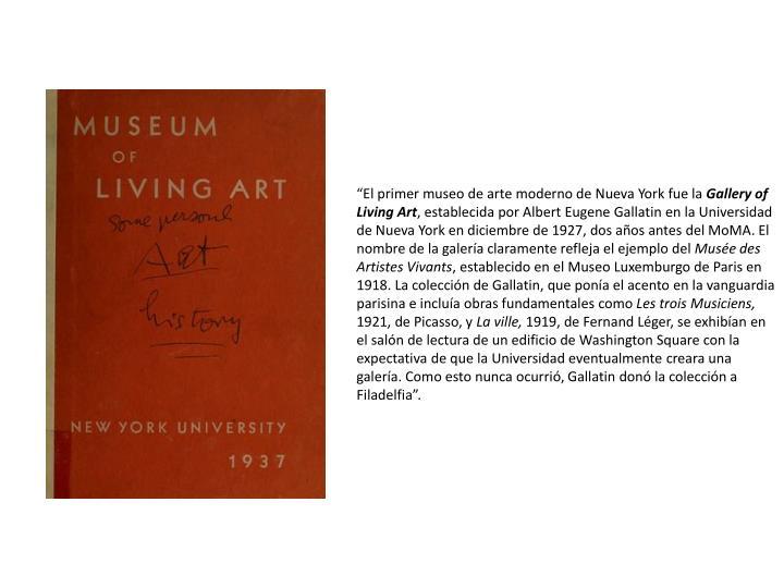 El primer museo de arte moderno de Nueva York fue la