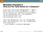 metadata example 2 what are the table names for a database