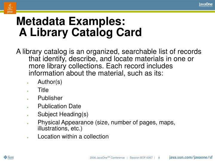 Metadata Examples: