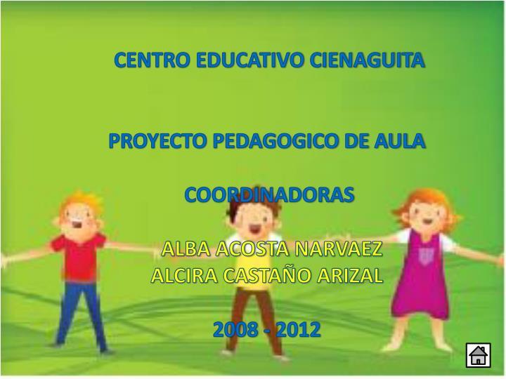 CENTRO EDUCATIVO CIENAGUITA