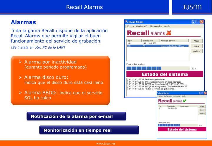 Recall Alarms