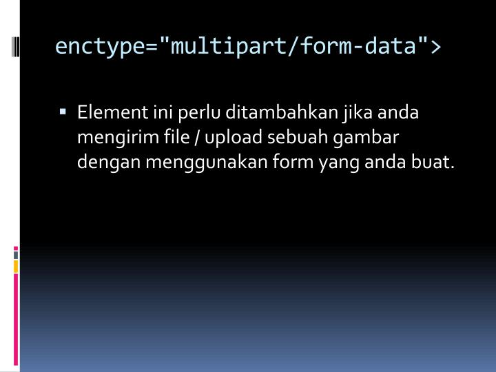 "enctype=""multipart/form-data"">"