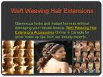 weft weaving hair extensions