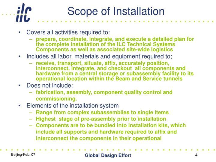 Scope of Installation