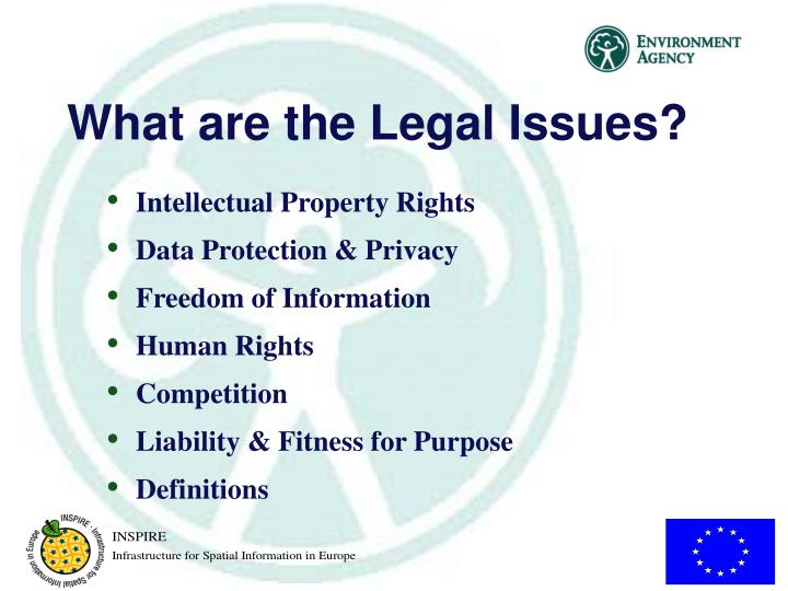 What are the Legal Issues?