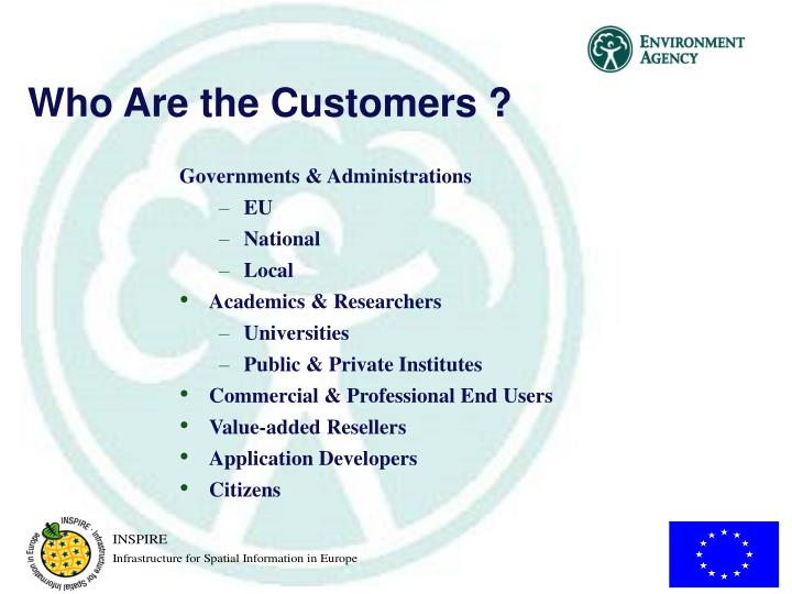 Who Are the Customers ?