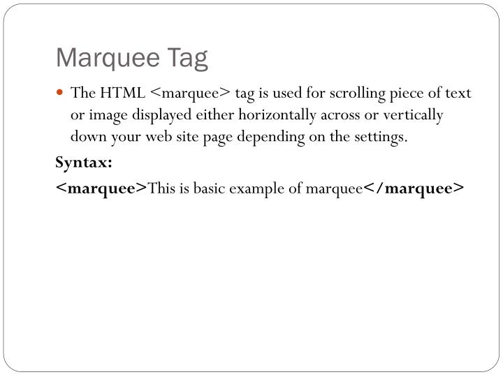 Marquee Tag