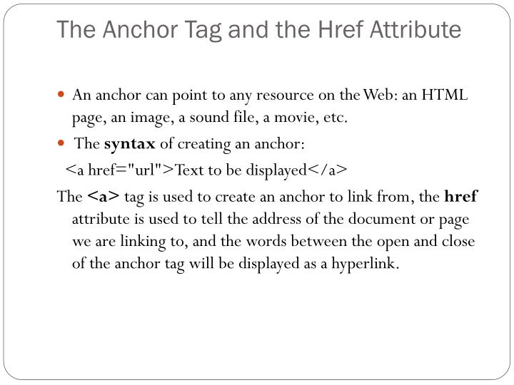 The Anchor Tag and the