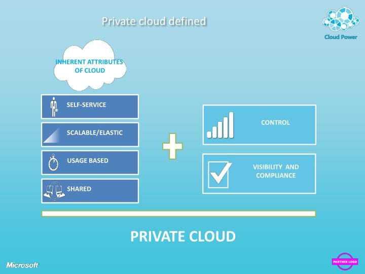 Private cloud defined