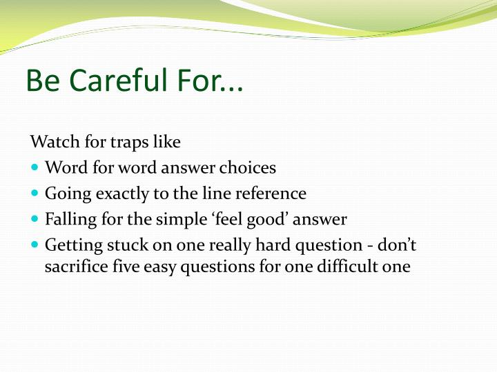 Be Careful For...