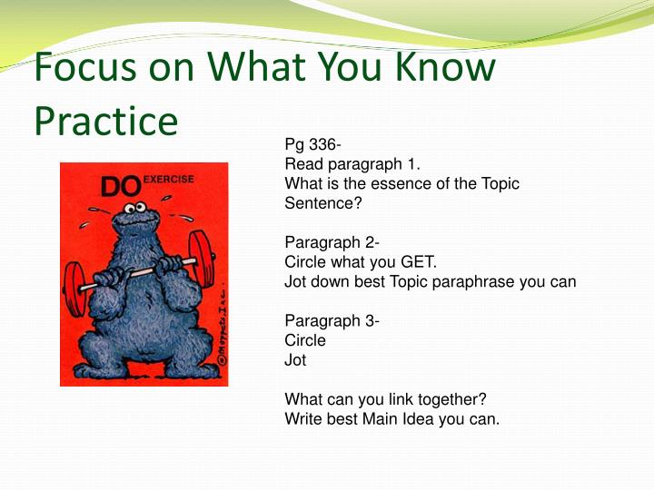 Focus on What You Know Practice