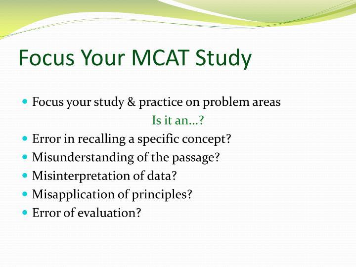 Focus Your MCAT Study