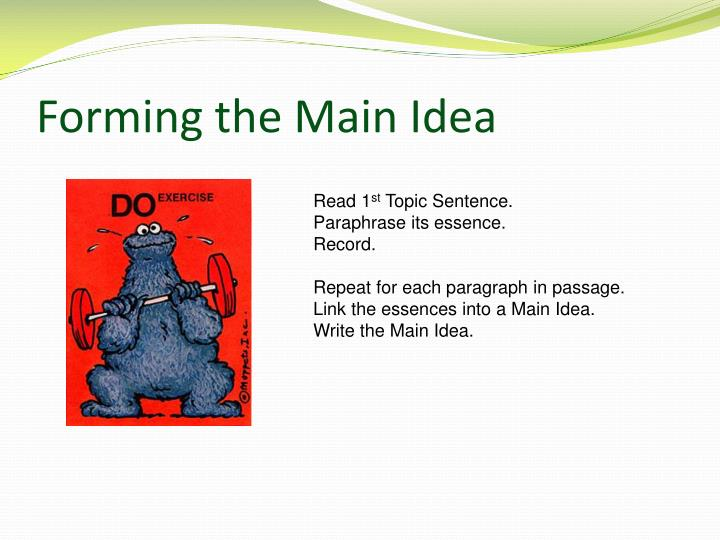 Forming the Main Idea