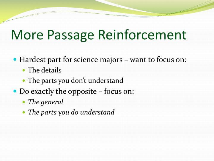 More Passage Reinforcement