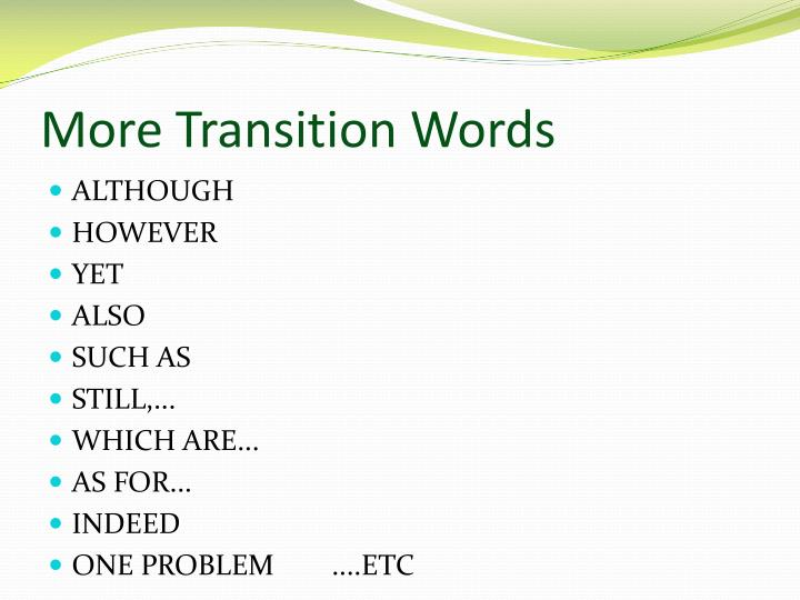 More Transition Words