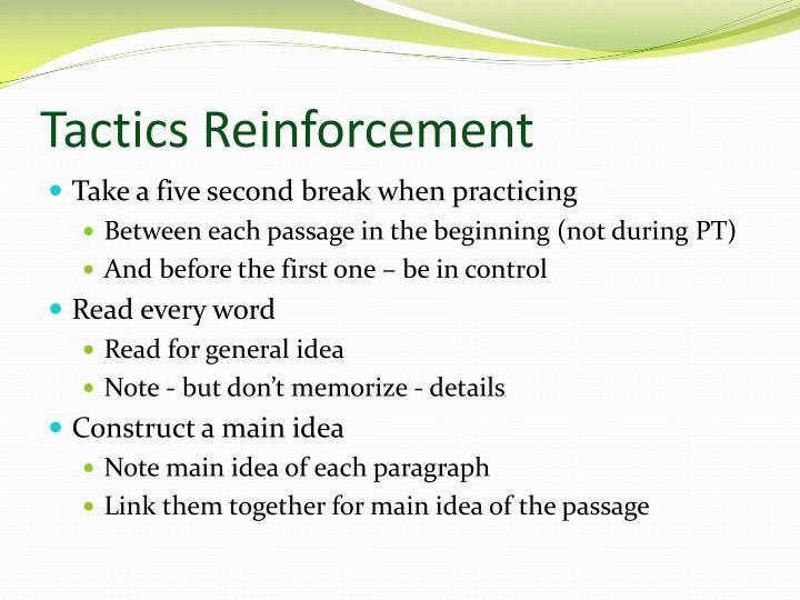 Tactics Reinforcement