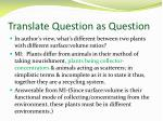translate question as question