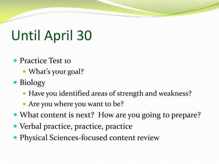 Until April 30