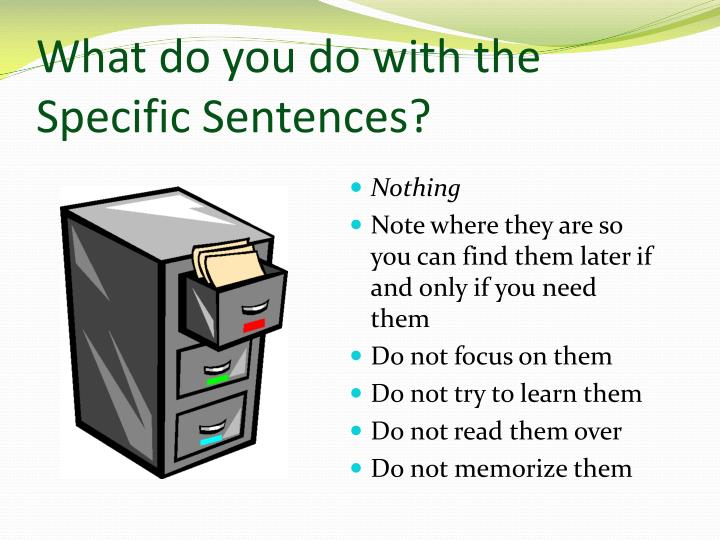 What do you do with the Specific Sentences?