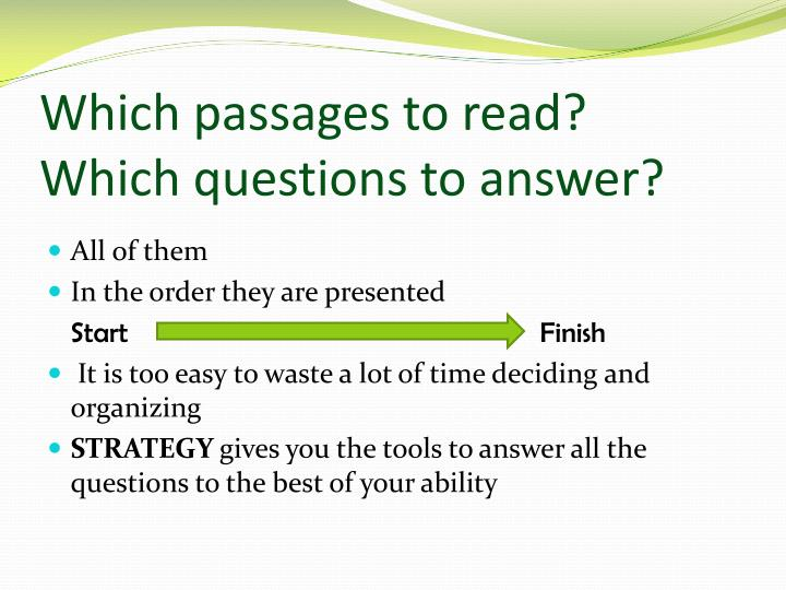 Which passages to read?