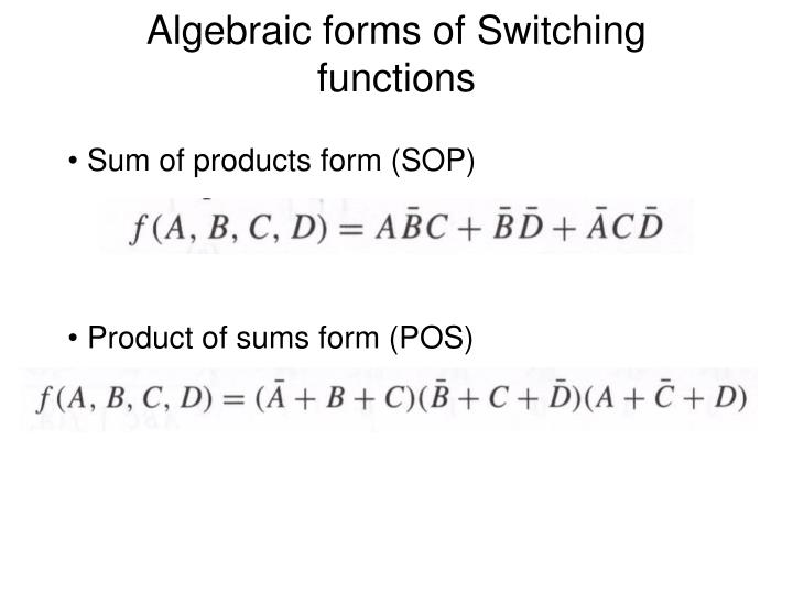 Algebraic forms of Switching functions