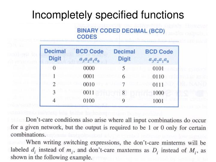 Incompletely specified functions