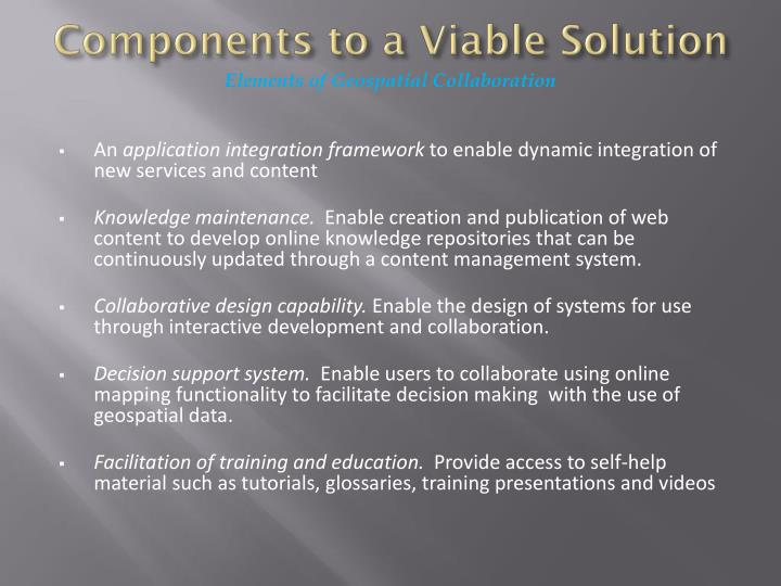 Components to a Viable Solution