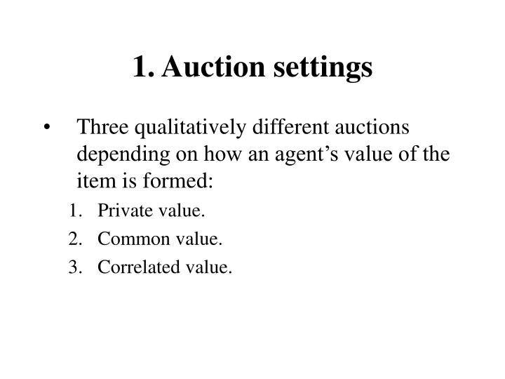 1. Auction settings