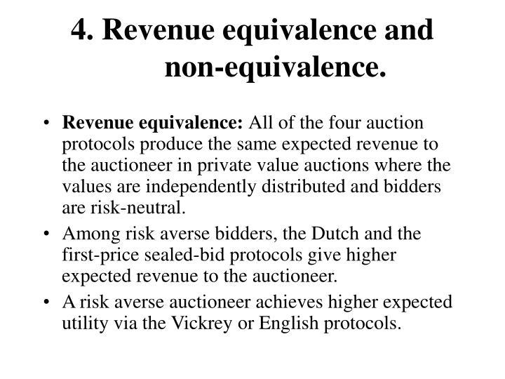 4. Revenue equivalence and non-equivalence.