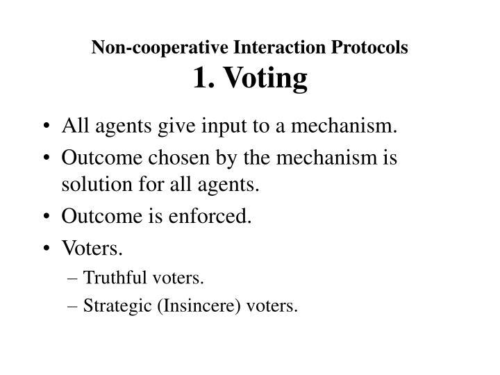 Non-cooperative Interaction Protocols