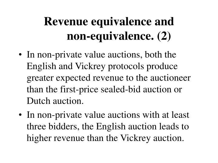 Revenue equivalence and            non-equivalence. (2)