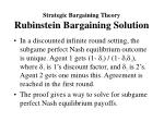 strategic bargaining theory rubinstein bargaining solution