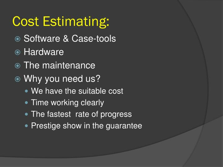 Cost Estimating:
