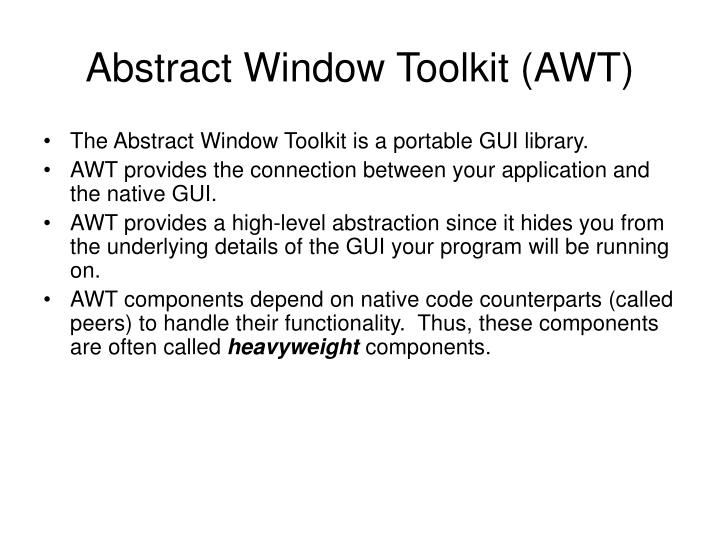 Abstract window toolkit awt
