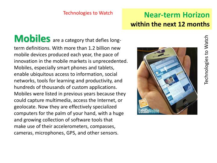 Technologies to Watch