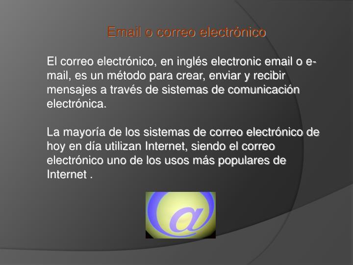 Email o correo electrónico