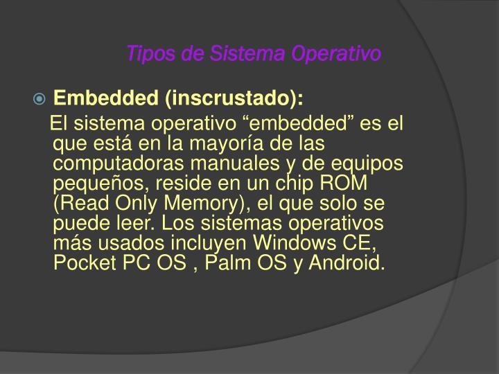 Tipos de Sistema Operativo